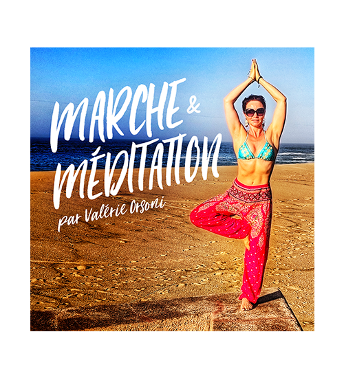 MP3 Marche & Méditation